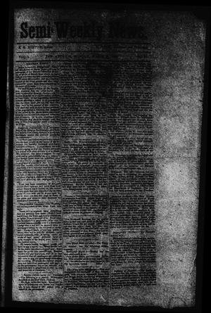 Primary view of object titled 'Semi-Weekly News. (San Antonio, Tex.), Vol. 1, No. 37, Ed. 1 Monday, March 24, 1862'.