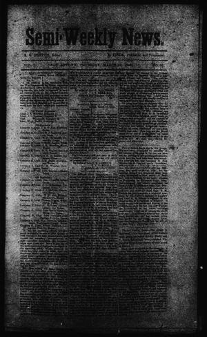 Primary view of object titled 'Semi-Weekly News. (San Antonio, Tex.), Vol. 1, No. 38, Ed. 1 Thursday, March 27, 1862'.