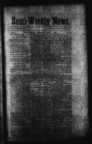 Primary view of object titled 'Semi-Weekly News. (San Antonio, Tex.), Vol. 1, No. 48, Ed. 1 Thursday, May 1, 1862'.