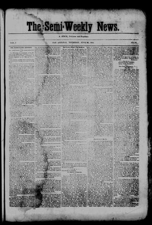 Primary view of object titled 'The Semi-Weekly News. (San Antonio, Tex.), Vol. 1, No. 64, Ed. 1 Thursday, June 26, 1862'.