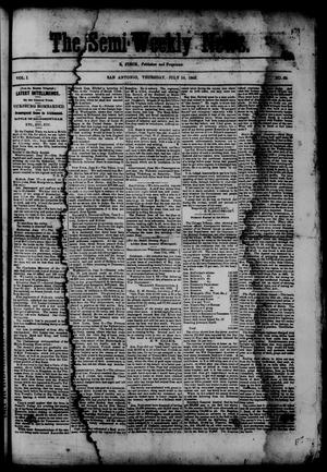 Primary view of object titled 'The Semi-Weekly News. (San Antonio, Tex.), Vol. 1, No. 68, Ed. 1 Thursday, July 10, 1862'.