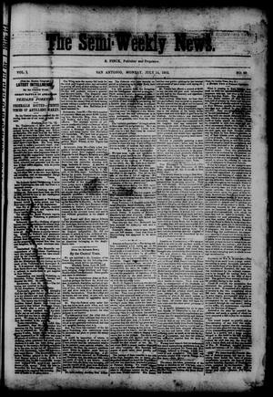 The Semi-Weekly News. (San Antonio, Tex.), Vol. 1, No. 69, Ed. 1 Monday, July 14, 1862