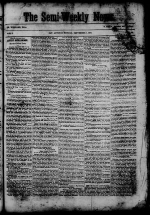 Primary view of object titled 'The Semi-Weekly News. (San Antonio, Tex.), Vol. 1, No. 82, Ed. 1 Monday, September 1, 1862'.