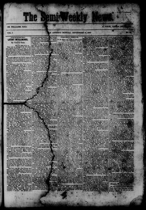 Primary view of object titled 'The Semi-Weekly News. (San Antonio, Tex.), Vol. 1, No. 86, Ed. 1 Monday, September 15, 1862'.