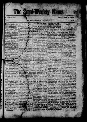 Primary view of object titled 'The Semi-Weekly News. (San Antonio, Tex.), Vol. 1, No. 87, Ed. 1 Thursday, September 18, 1862'.
