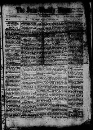 Primary view of object titled 'The Semi-Weekly News. (San Antonio, Tex.), Vol. 1, No. 93, Ed. 1 Thursday, October 9, 1862'.