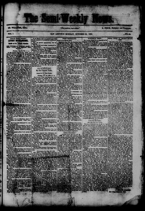 Primary view of object titled 'The Semi-Weekly News. (San Antonio, Tex.), Vol. 1, No. 96, Ed. 1 Monday, October 20, 1862'.