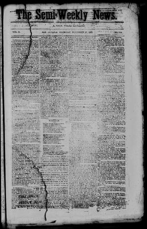 The Semi-Weekly News. (San Antonio, Tex.), Vol. 2, No. 103, Ed. 1 Thursday, November 13, 1862