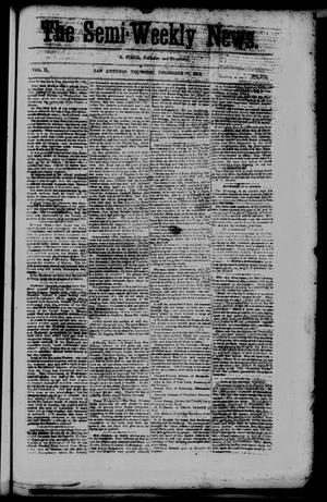 Primary view of object titled 'The Semi-Weekly News. (San Antonio, Tex.), Vol. 2, No. 113, Ed. 1 Thursday, December 18, 1862'.