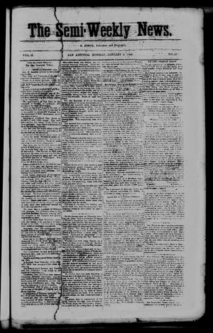 Primary view of object titled 'The Semi-Weekly News. (San Antonio, Tex.), Vol. 2, No. 117, Ed. 1 Monday, January 5, 1863'.