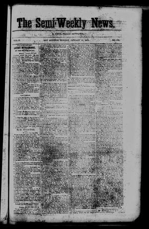Primary view of The Semi-Weekly News. (San Antonio, Tex.), Vol. 2, No. 121, Ed. 1 Monday, January 19, 1863