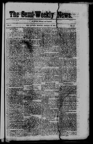 Primary view of object titled 'The Semi-Weekly News. (San Antonio, Tex.), Vol. 2, No. 119, Ed. 1 Monday, January 12, 1863'.