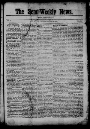 Primary view of object titled 'The Semi-Weekly News. (San Antonio, Tex.), Vol. 2, No. 122, Ed. 1 Thursday, January 22, 1863'.