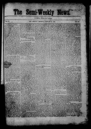 Primary view of object titled 'The Semi-Weekly News. (San Antonio, Tex.), Vol. 2, No. 124, Ed. 1 Thursday, January 29, 1863'.
