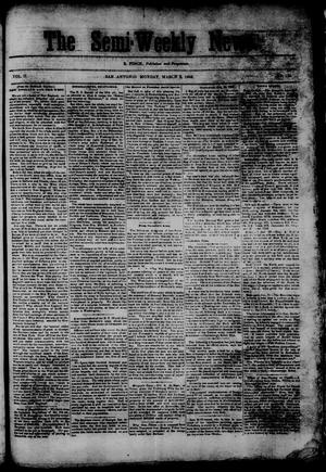 Primary view of object titled 'The Semi-Weekly News. (San Antonio, Tex.), Vol. 2, No. 132, Ed. 1 Monday, March 2, 1863'.