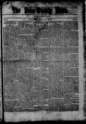 Primary view of object titled 'The Semi-Weekly News. (San Antonio, Tex.), Vol. 2, No. 170, Ed. 1 Monday, July 13, 1863'.