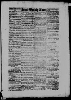 Primary view of object titled 'Semi-Weekly News. (San Antonio, Tex.), Vol. 5, No. 269, Ed. 1 Friday, March 24, 1865'.