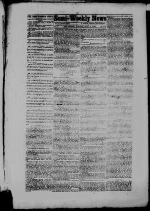 Primary view of object titled 'Semi-Weekly News. (San Antonio, Tex.), Vol. 5, No. 275, Ed. 1 Tuesday, April 4, 1865'.