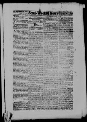 Primary view of object titled 'Semi-Weekly News. (San Antonio, Tex.), Vol. 5, No. 276, Ed. 1 Friday, April 7, 1865'.