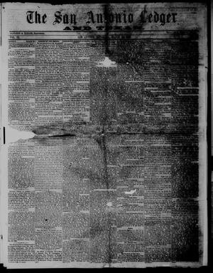Primary view of object titled 'The San Antonio Ledger and Texan. (San Antonio, Tex.), Vol. 9, No. 38, Ed. 1 Saturday, March 24, 1860'.