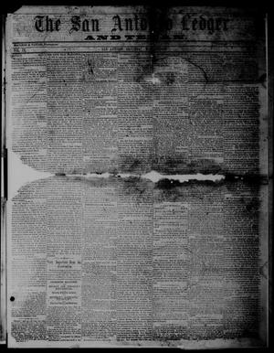 Primary view of object titled 'The San Antonio Ledger and Texan. (San Antonio, Tex.), Vol. 9, No. 45, Ed. 1 Saturday, May 12, 1860'.