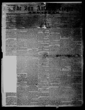 Primary view of object titled 'The San Antonio Ledger and Texan. (San Antonio, Tex.), Vol. 10, No. 4, Ed. 1 Saturday, July 28, 1860'.