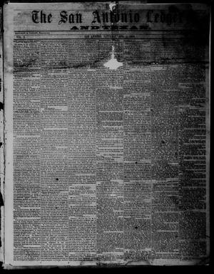 Primary view of object titled 'The San Antonio Ledger and Texan. (San Antonio, Tex.), Vol. 10, No. 5, Ed. 1 Saturday, August 4, 1860'.