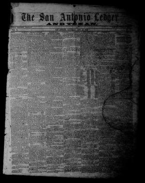 Primary view of object titled 'The San Antonio Ledger and Texan. (San Antonio, Tex.), Vol. 10, No. 8, Ed. 1 Saturday, August 25, 1860'.