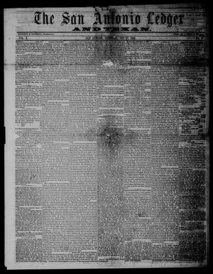 Primary view of object titled 'The San Antonio Ledger and Texan. (San Antonio, Tex.), Vol. 10, No. 17, Ed. 1 Saturday, October 27, 1860'.