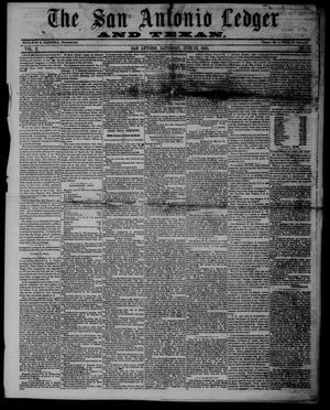 The San Antonio Ledger and Texan. (San Antonio, Tex.), Vol. 10, No. 51, Ed. 1 Saturday, June 22, 1861
