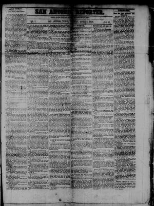 Primary view of San Antonio Reporter. (San Antonio, Tex.), Vol. 1, No. 17, Ed. 1 Tuesday, April 8, 1856