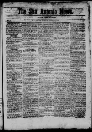 Primary view of object titled 'The San Antonio News. (San Antonio, Tex.), Vol. 2, No. 178, Ed. 1 Thursday, August 13, 1863'.