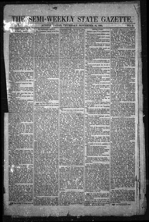 Primary view of object titled 'The Semi-Weekly State Gazette. (Austin, Tex.), Vol. 1, No. 2, Ed. 1 Thursday, November 16, 1865'.