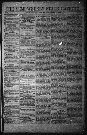 Primary view of object titled 'The Semi-Weekly State Gazette. (Austin, Tex.), Vol. 1, No. 3, Ed. 1 Tuesday, November 21, 1865'.
