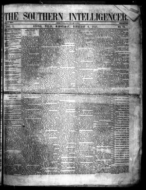 Primary view of object titled 'The Southern Intelligencer. (Austin, Tex.), Vol. 1, No. 24, Ed. 1 Wednesday, February 4, 1857'.