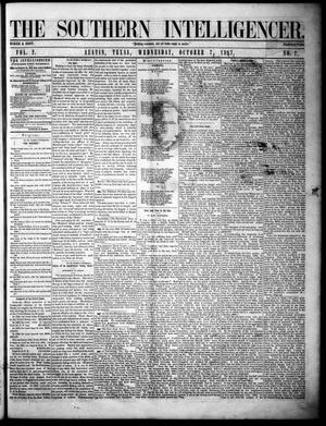 Primary view of object titled 'The Southern Intelligencer. (Austin, Tex.), Vol. 2, No. 7, Ed. 1 Wednesday, October 7, 1857'.
