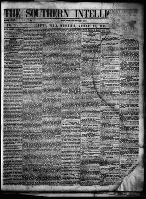 Primary view of object titled 'The Southern Intelligencer. (Austin, Tex.), Vol. 2, No. 22, Ed. 1 Wednesday, January 20, 1858'.