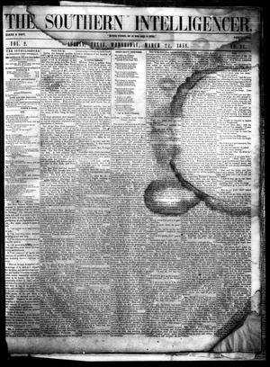 Primary view of The Southern Intelligencer. (Austin, Tex.), Vol. 2, No. 31, Ed. 1 Wednesday, March 24, 1858