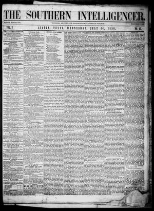 Primary view of object titled 'The Southern Intelligencer. (Austin, Tex.), Vol. 2, No. 47, Ed. 1 Wednesday, July 14, 1858'.