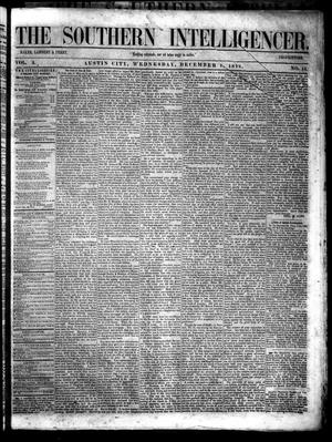 Primary view of object titled 'The Southern Intelligencer. (Austin City, Tex.), Vol. 3, No. 15, Ed. 1 Wednesday, December 1, 1858'.