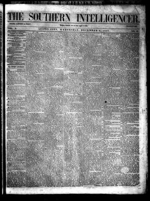 Primary view of object titled 'The Southern Intelligencer. (Austin City, Tex.), Vol. 3, No. 16, Ed. 1 Wednesday, December 8, 1858'.
