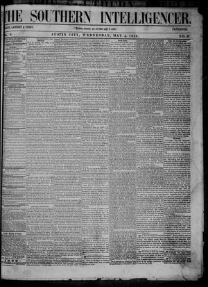Primary view of object titled 'The Southern Intelligencer. (Austin City, Tex.), Vol. 3, No. 37, Ed. 1 Wednesday, May 4, 1859'.