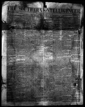 Primary view of object titled 'The Southern Intelligencer. (Austin City, Tex.), Vol. 4, No. 17, Ed. 1 Wednesday, December 14, 1859'.