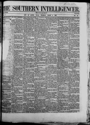 Primary view of The Southern Intelligencer. (Austin, Tex.), Vol. 1, No. 36, Ed. 1 Thursday, March 8, 1866