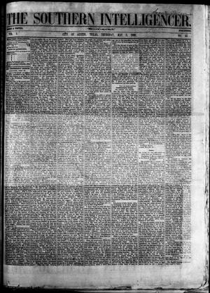 Primary view of object titled 'The Southern Intelligencer. (Austin, Tex.), Vol. 1, No. 44, Ed. 1 Thursday, May 3, 1866'.
