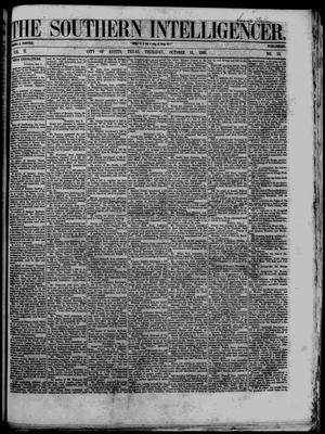 Primary view of object titled 'The Southern Intelligencer. (Austin, Tex.), Vol. 2, No. 15, Ed. 1 Thursday, October 11, 1866'.