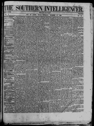 Primary view of object titled 'The Southern Intelligencer. (Austin, Tex.), Vol. 2, No. 26, Ed. 1 Thursday, December 27, 1866'.