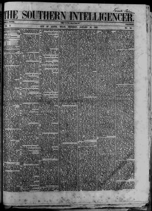 Primary view of object titled 'The Southern Intelligencer. (Austin, Tex.), Vol. 2, No. 28, Ed. 1 Thursday, January 10, 1867'.