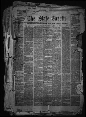 Primary view of object titled 'The State Gazette. (Austin, Tex.), Vol. 14, No. 47, Ed. 1 Wednesday, June 24, 1863'.