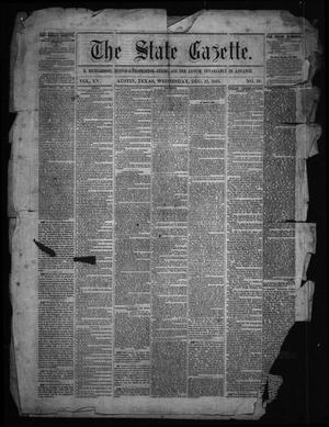 Primary view of object titled 'The State Gazette. (Austin, Tex.), Vol. 15, No. 19, Ed. 1 Wednesday, December 23, 1863'.